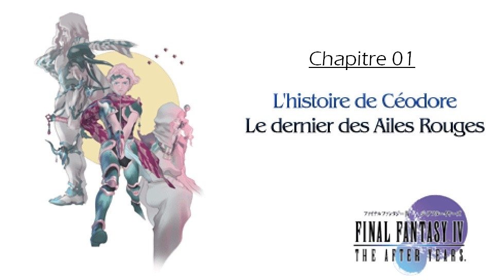 Soluce de Final Fantasy IV After Years Ch01