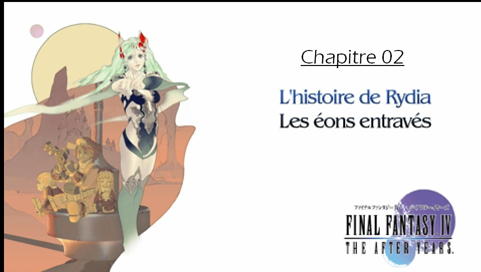 Soluce de Final Fantasy IV After Years Ch02