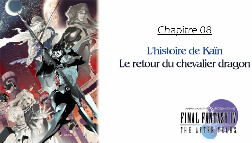 Soluce de Final Fantasy IV After Years Ch08