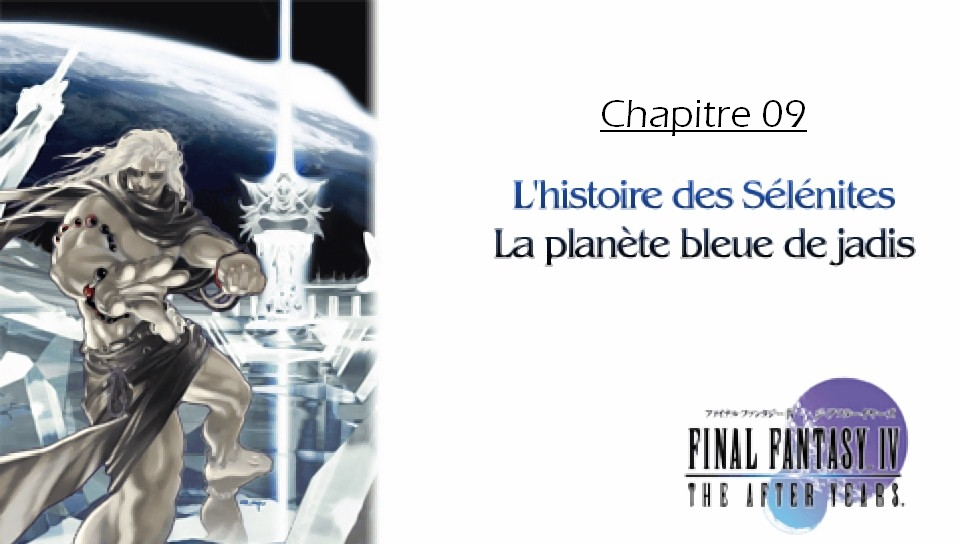 Soluce de Final Fantasy IV After Years Ch09