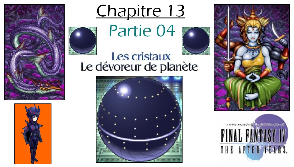 Soluce de Final Fantasy IV After Years Ch13